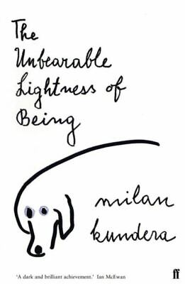 The unbearable lightness of being by Milan Kundera (Paperback)
