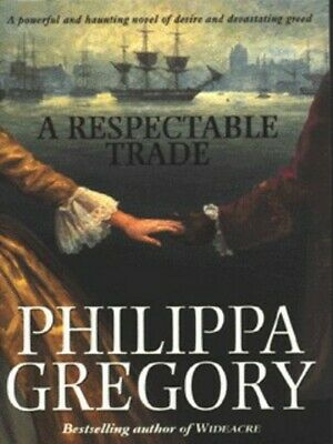 A respectable trade by Philippa Gregory (Paperback)