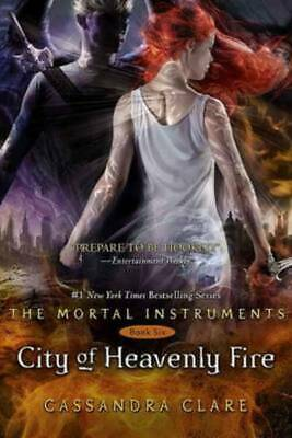The mortal instruments: City of heavenly fire by Cassandra Clare (Paperback)