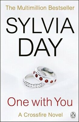 A crossfire novel: One with you by Sylvia Day (Paperback)