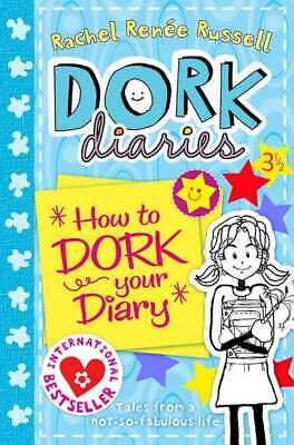 Dork diaries: How to dork your diaries by Rachel Renee Russell (Paperback)