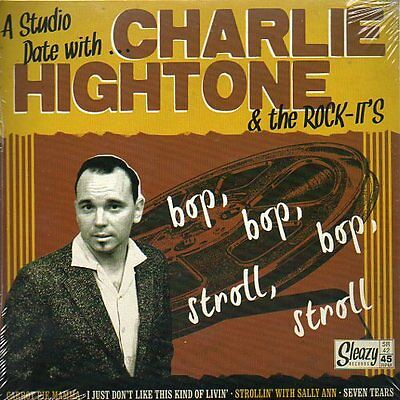 Charlie Hightone & The Rock-It's- Studio Date With.... - Sleazy EP Rockabilly