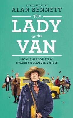 The lady in the van by Alan Bennett (Paperback)