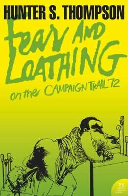 Harper Perennial modern classics: Fear and loathing: on the campaign trail '72