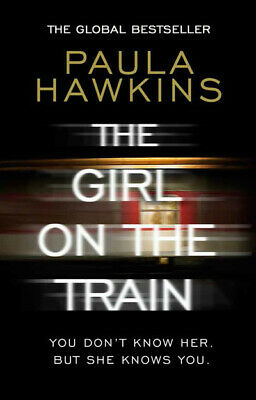 The girl on the train by Paula Hawkins (Paperback)