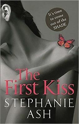The First Kiss, Ash, Stephanie, Paperback, New