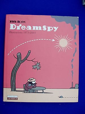 Max DreamSpy: Illustrations 1973-2003. Retrospective for artist. HC.