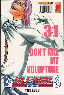 Tite Kubo BLEACH n. 31 SECONDA RISTAMPA Planet Manga Panini