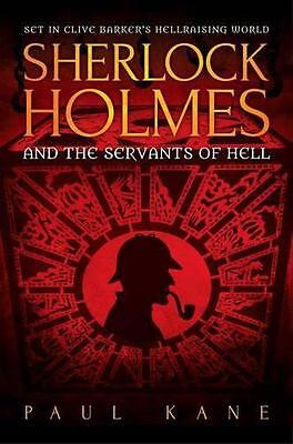 Sherlock Holmes and the Servants of Hell, Kane, Paul | Paperback Book | 97817810