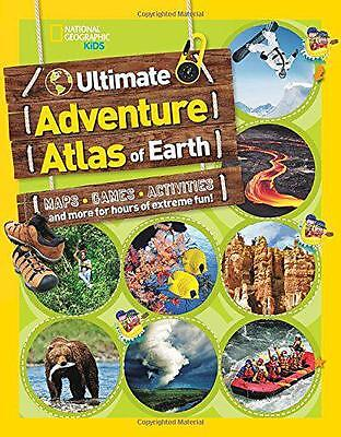 Ultimate Adventure Atlas Of Earth (National Geographic Kids), National Geographi