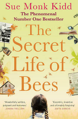 The secret life of bees by Sue Monk Kidd (Paperback)