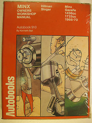 AUTOBOOKS 910 OWNERS WORKSHOP MANUAL HILLMAN MINX SINGER GAZELLE 1966 to 1970