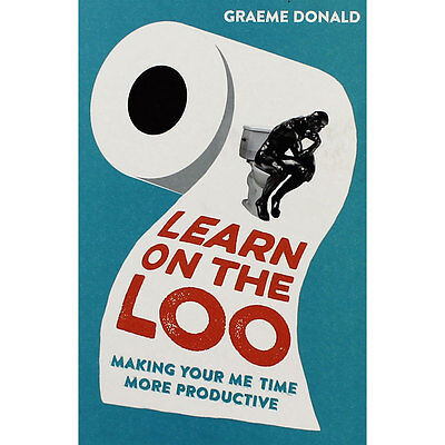 Learn On The Loo by Graeme Donald (Paperback), Thank You Teacher, Brand New