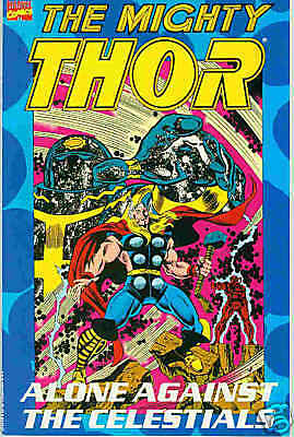 Mighty Thor: Alone Against the Celestials (TPB, USA)