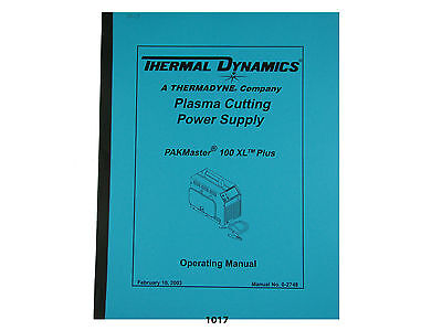 Thermal Dynamics Pakmaster 100 XL Plus  Plasma Cutter  Operating Manual *1017