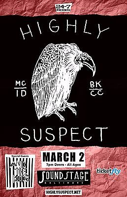 "Highly Suspect / And The Kids ""mc/id Bk/cc"" 2016 Baltimore Concert Tour Poster"