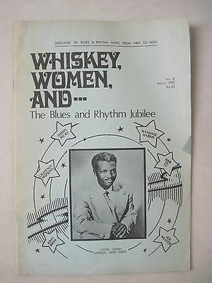 Whiskey, Women, And...(Blues) #8 Blues & Rhythm Magazine 1982 Fanzine