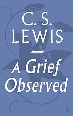 A Grief Observed, Lewis, C.S. | Paperback Book | 9780571290680 | NEW