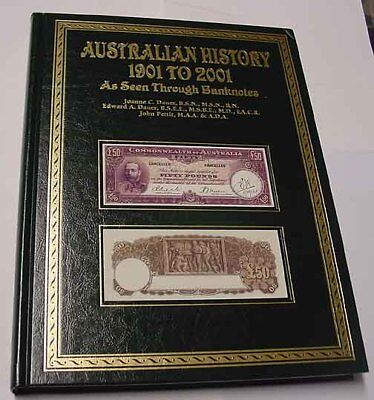 1901- 2001. Australian History As Seen Through Banknotes. Quality large book.