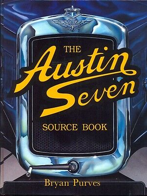 The Austin Seven Source Book by Bryan Purves - 1997 - fantastic book