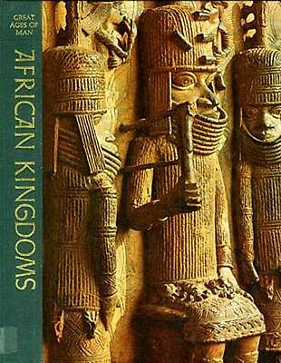 Time Life Great Ages of Man African Kingdom Superb Pix