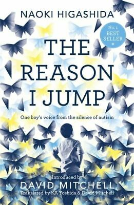 The reason I jump: one boy's voice from the silence of autism by Naoki