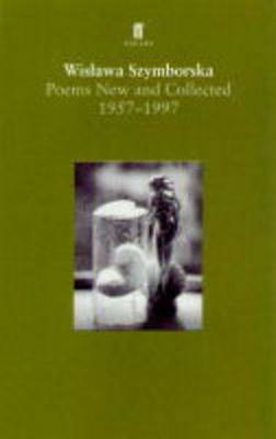 Poems, New and Collected (Faber Poetry), Szymborska, Wislawa   Paperback Book  