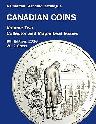2016 Charlton Canadian Coins Vol 2 Collector & Maple Leaf 6Th Edition