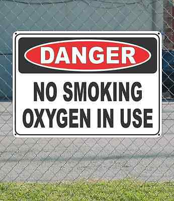 "DANGER No Smoking Oxygen in Use - OSHA Safety SIGN 10"" x 14"""
