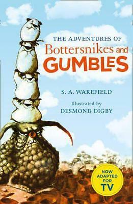 The Adventures of Bottersnikes and Gumbles by Wakefield, S. A.   Paperback Book