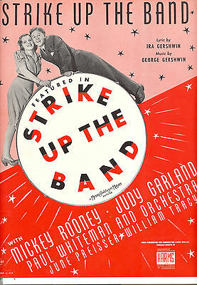 """STRIKE UP THE BAND Sheet Music """"Strike Up The Band"""" Judy Garland Mickey Rooney"""