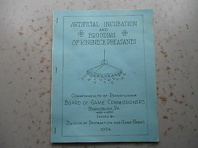 Incubation & Brooding Ringneck Pheasants - 1936 PA Game Commission Booklet