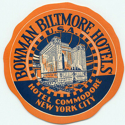 Bowman Biltmore Hotels New York City Hotel Commodore Old Deco Luggage Label