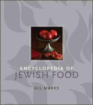Encyclopedia of Jewish Food by Gil Marks (English) Hardcover Book Free Shipping!