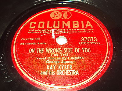 W/5/13 Schellackplatte ON THE WRONG SIDE OF YOU – KAY KYSER and his Orchestra