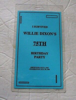 Willie Dixon 75Th Birthday Party Pass W/ Strap  Oop
