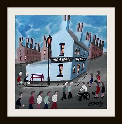 "The Swan Pub  : Primitive Northern Art Oil Painting : John Ormsby 12""X 12"""