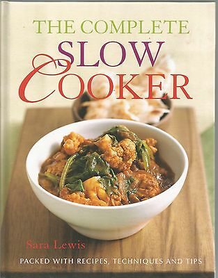 The Complete Slow Cooker by Sara Lewis (Hardback, 2014)
