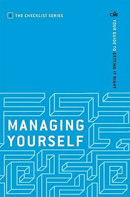 Managing Yourself: Your Guide to Getting it Right by CMI Books (Paperback, 2013)