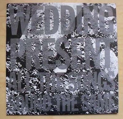"""Wedding Present All The Songs Sound The Same 10"""" 4 Tracks With P/s Uk"""