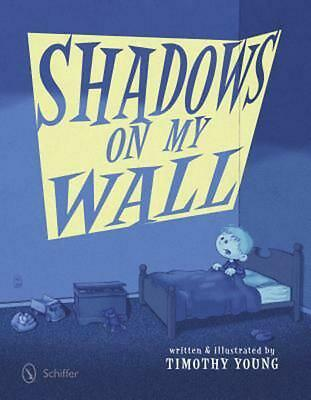 Shadows on My Wall by Timothy Young (English) Hardcover Book Free Shipping!