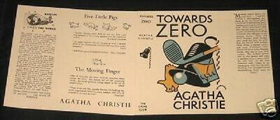 TOWARDS ZERO - 1944 by Agatha Christie - Facsimile Dustjacket Only