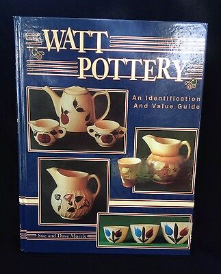 Watt Pottery Identification and Value Guide by Dave Morris and Sue Morris (1992,