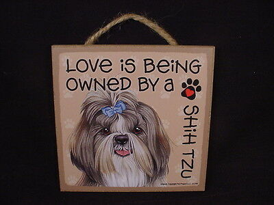 OWNED BY A SHIH TZU Dog LOVE SIGN hanging Easel Stand WOOD wall PLAQUE puppy NEW