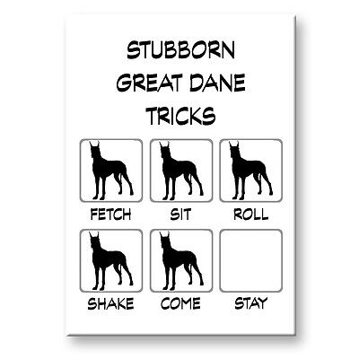 GREAT DANE Stubborn Tricks FRIDGE MAGNET
