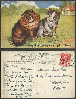 LOUIS WAIN Artist Signed CAT 1922 Old Postcard Why Don't You Go and Get a Shave?