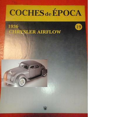 FASCICULO, nº19 COCHES DE EPOCA; CHRYSLER AIRFLOW, 1936