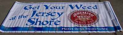 New Jeremiah Weed At The Jersey Shore  Banner Sign