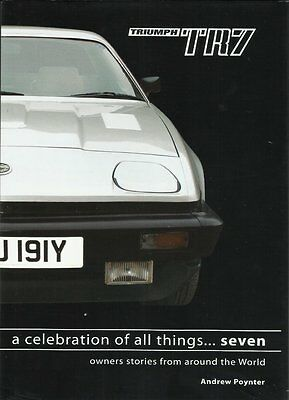 Triumph Tr7 ~ Stories From Owners Worldwide ~ Andrew Poynter
