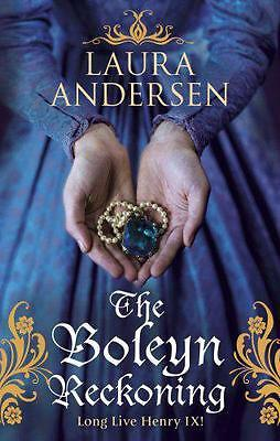 The Boleyn Reckoning (Anne Boleyn Trilogy) by Andersen, Laura | Paperback Book |